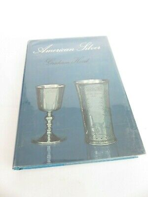 Book, American Silver, A history of Style, 1650-1900, by Graham Hood
