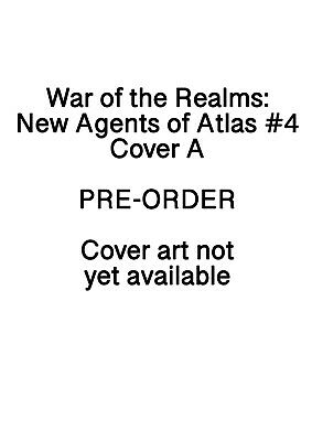 War of the Realms New Agents of Atlas #4 Marvel Comics PREORDER - SHIPS 26/06/19