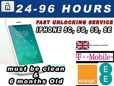 Unlock Service for Apple iPhone 5C 5 5S SE EE T-MOBILE ORANGE FAST SERVICE UK