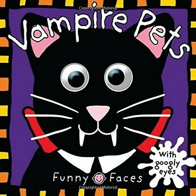 Vampire Pets (Funny Faces) - New Book Roger Priddy