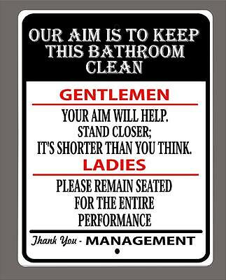Our Aim Is To Keep This Bathroom Clean Metal Sign 12 X18 Free Shipping