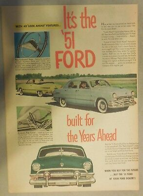 Ford Car Ad: Built For The Years Ahead ! The 1951 Model Ford Size:11 x 15 inches
