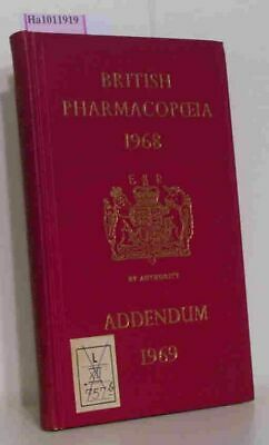 Addendum 1969 to the British Pharmacopoeia 1968. General Medical Council (ed.):