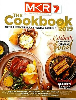 2019 My Kitchen Rules Mkr The Cookbook 10Th Anniversary Special Edition (New)