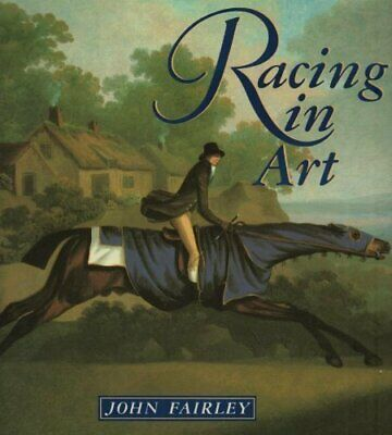 Racing in Art By John Fairley