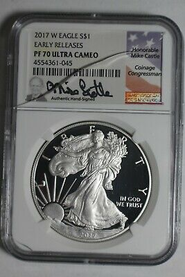2017-W Silver Eagle NGC PF70 Ultra Cameo Early Releases Mike Castle Signed Label