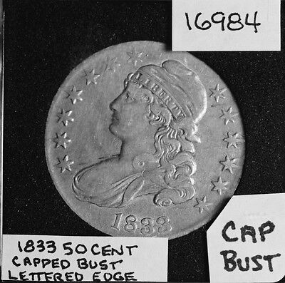 1833 Capped Bust Half Dollar, Lettered Edge #16984 - Free Shipping