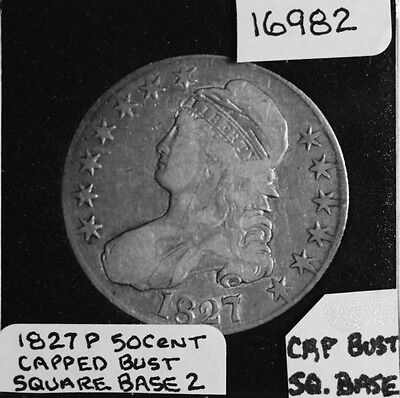 1827 P Capped Bust Half Dollar, Square Base 2 #16982 - Free Shipping