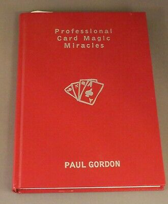 Rare Book - Professional Card Magic Miracles by Paul Gordon 2002 + Illustrated