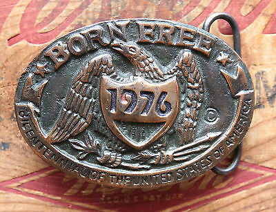 Vtg  Born Free Bicentennial Of The United States of America Brass Belt Buckle
