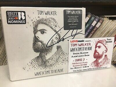 Tom Walker - What A Time To Be Alive (2019) Autographed New Cd + Ticket