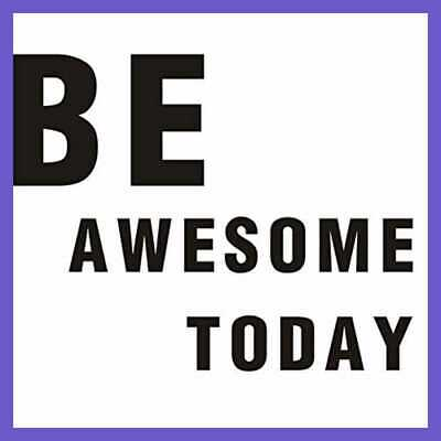 Be Awesome Today Quote Wall Decal Motivational Inspirational Sticker Vinyl Black