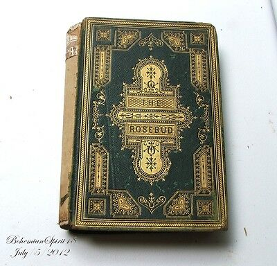 ANTIQUE PUBLISH MID 1800's THE ROSEBUD BY GEO A LEAVITT POEMS ILLUSTRATION  BOOK