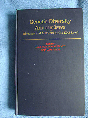 Genetic Diversity among Jews: Diseases and Markers at the DNA Level Bonne-Tamir