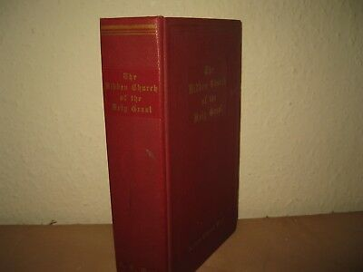 The Hidden Church of the Holy Grail Arthur Edward Waite HB ACCEPTABLE circa 1970