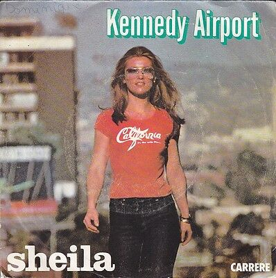 Disque 45 tours SHEILA Kennedy airport 1978