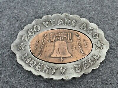 Vintage Liberty Bell 200 Years Ago Belt Buckle