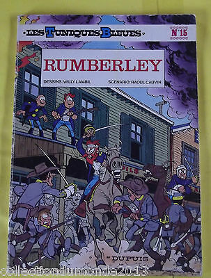 Les Tuniques Bleues N°15 Edition Souple 1979 Eo Rumberley