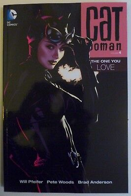 CATWOMAN Vol 4: THE ONE YOU LOVE. DC Comics. TPB, graphic novel. Batman