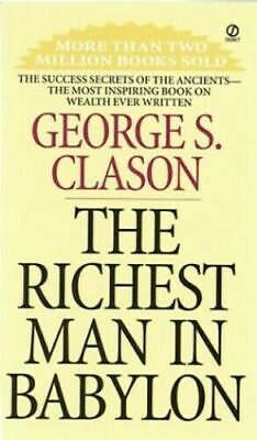 The Richest Man In Babylon by George S. Clason (Paperback, 2002) PDF