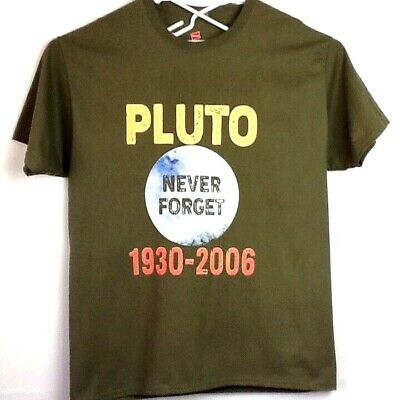 6ba7f90f5 Pluto Never Forget 1930-2006 Mens L T-Shirt Army Green Space Science  Astronomy