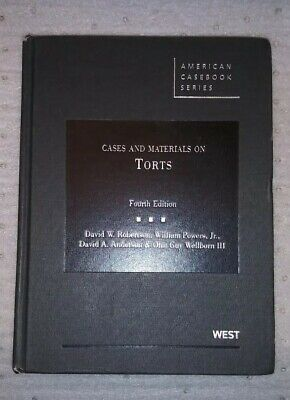Cases and Materials on Torts, Fourth Edition. American Casebook Series