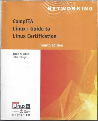 NEW CompTIA Linux+ Guide to Linux Certification Jason W. Eckert - FACTORY SEALED