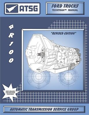 ATSG FORD 4R100 Transmission Rebuild Overhaul Instruction