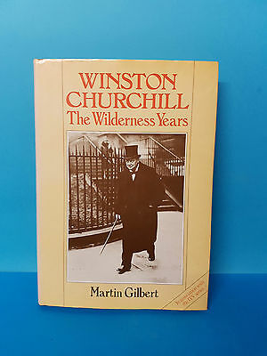 Winston Churchill The Wilderness Years by Martin Gilbert  HB & DJ
