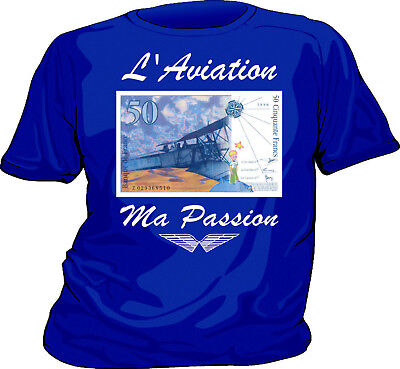 "Tee-shirt AVIATION AVION ""ma passion"" SAINT EXUPERY  Money-tshirt"