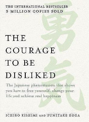 The Courage to be Disliked (Paperback)