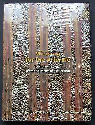 WEAVING FOR THE AFTERLIFE - Peruvian Textiles Maiman Coll. Vol.1 Hbk 2006 SEALED