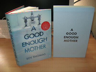 Bev Thomas A Good Enough Mother Signed low numbered 1st slipcased thriller debut