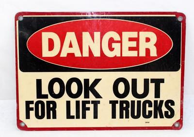 "Vintage ""DANGER LOOK OUT FOR LIFT TRUCKS"" Metal Sign 14"" x 10"""