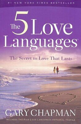 The 5 Love Languages : The Secret to Love That Lasts by Gary Chapman PDF EPUB