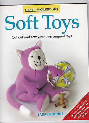 Craft Workbooks - Soft Toys - Cut & sew your own original - Sara Gerlings