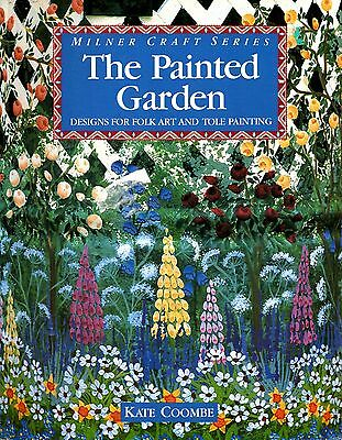 Milner Craft Series - The Painted Garden - Folk Art & Tole Painting Kate Coombe