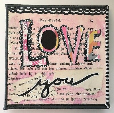 """Original Mixed Media 4""""x4"""" Canvas - Love You Collage-Very Nice"""