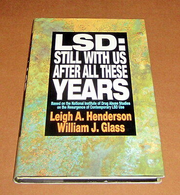 Signed LSD 25 STILL WITH US PSYCHEDELIC EXPERIENCE Lysergic Acid Diethylamide