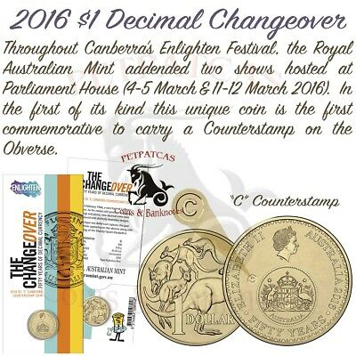 2016 Enlighten Changeover 50 Years Of Decimal Currency 'C' Counterstamp $1 #a#