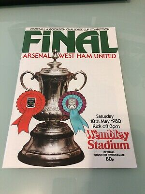 Arsenal V West Ham Utd FA Cup Final 10th May 1980 Official Souvenir Programme.