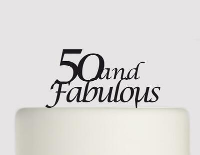 50 and Fabulous Acrylic Cake topper Birthday cake Topper.168