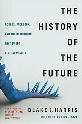 The history of the future Oculus Facebook and the revolution that eBOOK-PDF-EPUB