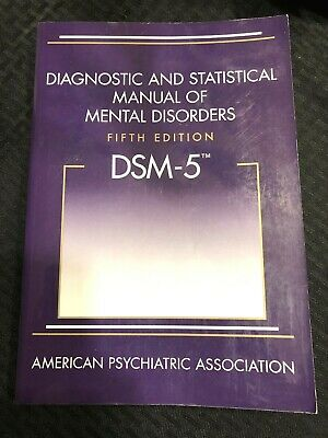 Diagnostic and Statistical Manual of Mental Disorders - DSM-5 by American Psy