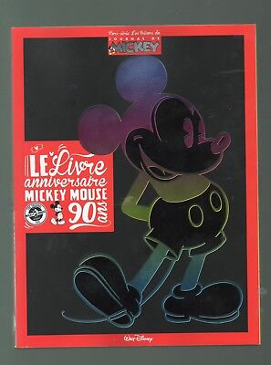 MICKEY MOUSE bon anniversaire le livre collector 90 ans / NEUF