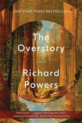 The Overstory A Novel (Paperback) by Richard Powers