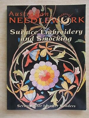 Australian Heritage Needlework~Surface Embroidery & Smocking~Projects~Patterns~