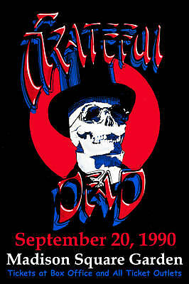 Psychedelic: The  Grateful Dead at the  Madison Square Garden Poster Circa 1990