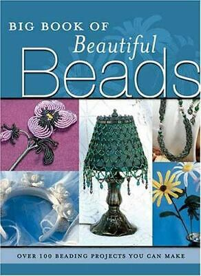 The Big Book of Beautiful Beads : Over 100 Beading Projects You Can Make, B135