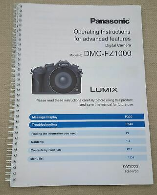 Panasonic Dmc-Fz1000 Full User Manual Guide Colour Printed 367 Pages A5